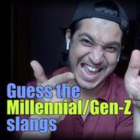 क्या आप बता पाएंगे ये Millennial/Gen-Z Slangs?