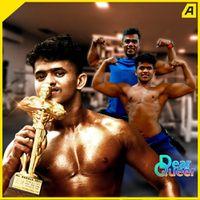 അവഗണനകൾക്കൊടുവിൽ അവൻ Mr.കേരളയായി   Kerala's first Transman body builder   Dear Queer